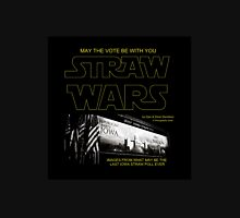 Straw Wars - May The Vote Be With You  Unisex T-Shirt