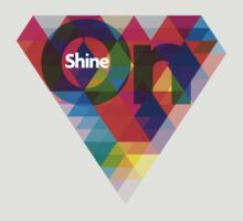 SHINE ON by masterizer