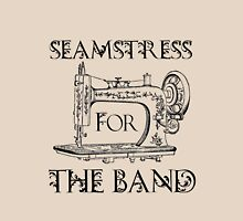 Seamstress for the band Womens Fitted T-Shirt