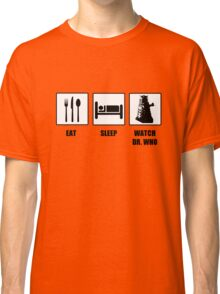 Eat Sleep Watch Doctor Who Classic T-Shirt