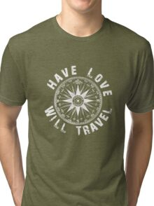 Have Love_white_print Tri-blend T-Shirt