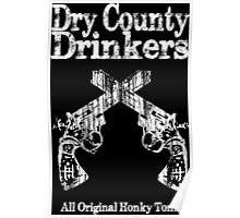 Dry County Drinkers - Guns Poster