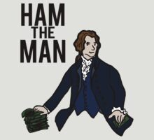 Ham The Man by crispians