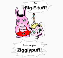 Zigglypuff and Big-E-Tuff with text! Unisex T-Shirt