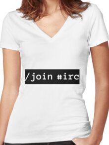/join #irc white on black Women's Fitted V-Neck T-Shirt