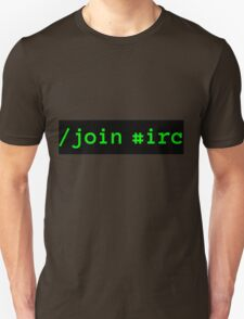 /join #irc green on black Unisex T-Shirt