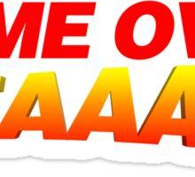 Game Over Yeeaaahhh! Sticker