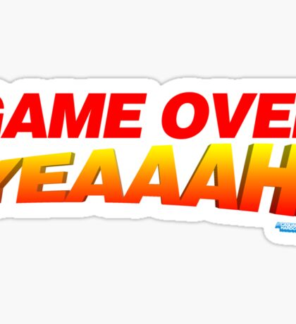 Game Over Yeeaaahhh! Sticker