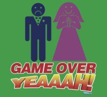 Game Over Yeeaaahhh! Marriage Kids Tee