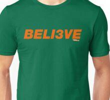 Beli3ve Unisex T-Shirt
