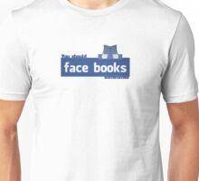 YOU SHOULD FACE BOOKS SOMETIMES Unisex T-Shirt