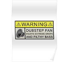 Dubstep Warning Poster