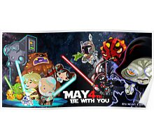 May the 4 be with you!!! Poster