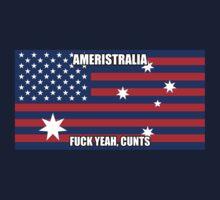 Ameristralia - Fuck yeah, cunts! by Tangleyz