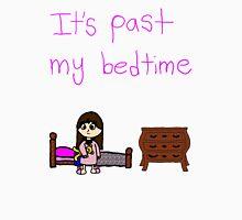Its past my bedtime Unisex T-Shirt