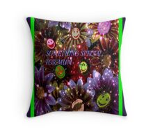 Something Special for mum Throw Pillow