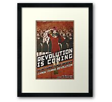 Revolution Is Coming Framed Print