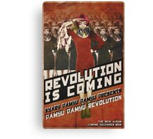Revolution Is Coming Canvas Print