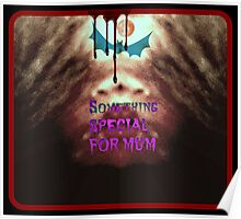 Something Special for mum Poster