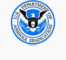 United States Department of Asshole Eradication Unisex T-Shirt