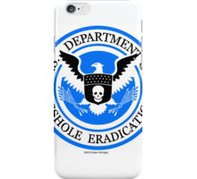 United States Department of Asshole Eradication iPhone Case/Skin