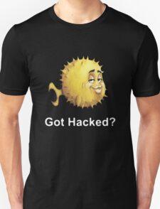 Got Hacked? Unisex T-Shirt