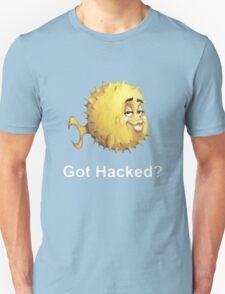 Got Hacked? T-Shirt