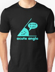 Acute Angles - Math is Fun T-Shirt