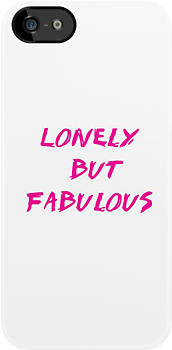 Lonely but Fabulous by Agronlly