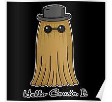 Hello cousin! -black-  Poster