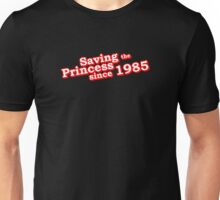 Saving The Princess Since 1985 Unisex T-Shirt