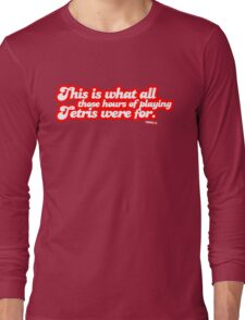 This is what all those hours of playing tetris were for. Long Sleeve T-Shirt