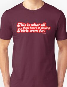 This is what all those hours of playing tetris were for. T-Shirt