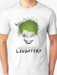 """Joker """"Healing power of laughter"""" Unisex T-Shirt"""