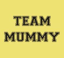Team Mummy One Piece - Short Sleeve