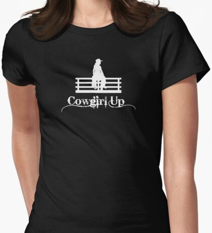 Cowgirl Up in white Womens Fitted T-Shirt