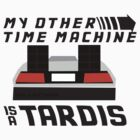 My Other Time Machine is a Tardis by Jacob Johnson