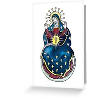 Hail Mary! Greeting Card