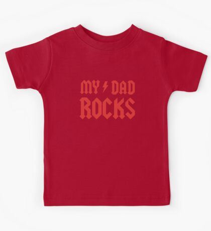 My Dad Rocks! Kids Tee
