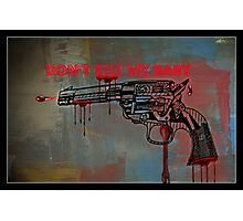 Don't kill my baby Photographic Print