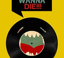 Don´t wanna die! by Puchu