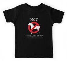 Not the Gatekeeper Kids Tee