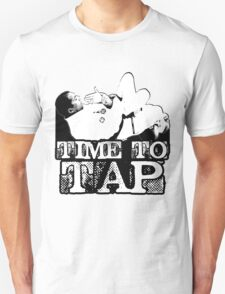 Time To Tap T-Shirt