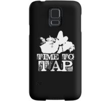 Time To Tap Samsung Galaxy Case/Skin