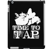 Time To Tap iPad Case/Skin