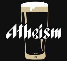 Here's to Atheism by Tai's Tees by TAIs TEEs