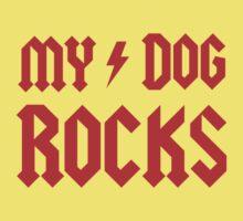 My Dog Rocks! Kids Clothes