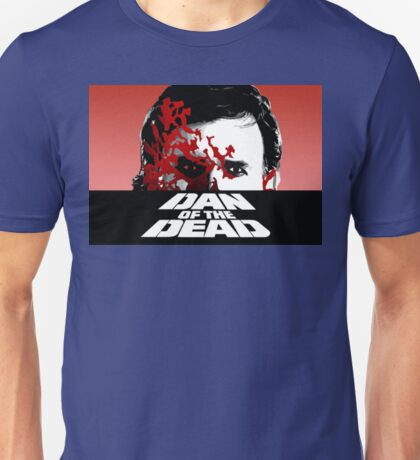 Dan of the Dead Unisex T-Shirt