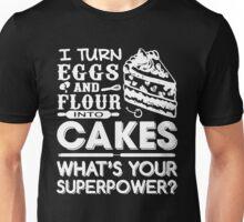 Flour Into Cakes Unisex T-Shirt