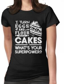 Flour Into Cakes Womens Fitted T-Shirt